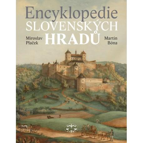 Encyklopedie slovenských hradů: Martin Bóna, Miroslav Plaček