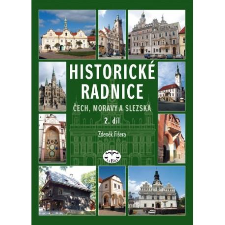 Historické radnice Čech, Moravy a Slezska, II. díl: Zdeněk Fišera