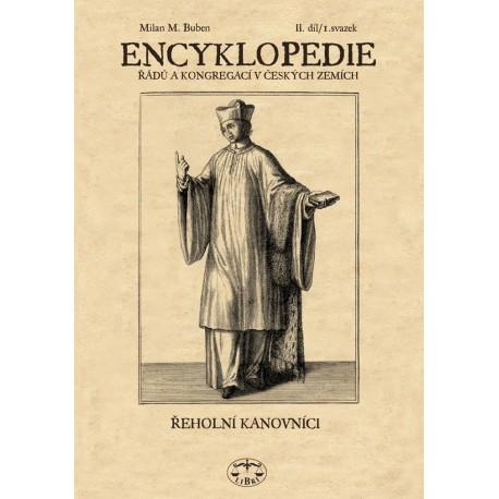 Encyklopedie řádů, kongregací a řeholních společností katolické církve v českých zemích II.-1. sv.: Milan Buben
