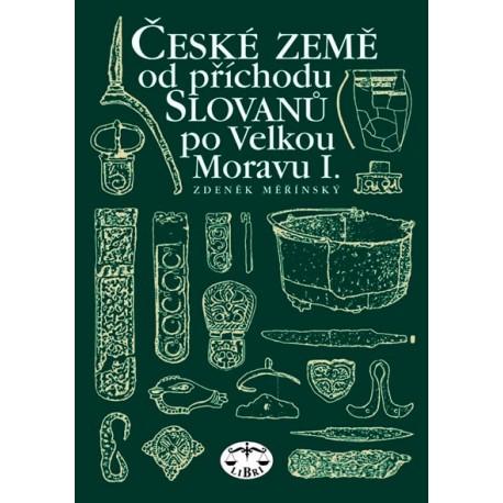 České země od příchodu Slovanů po Velkou Moravu I.: Zdeněk Měřínský