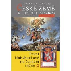 České země v letech 1584–1620. První Habsburkové na českém trůně II.: Jaroslav Čechura
