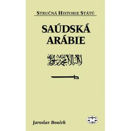 Saúdská Arábie (stručná historie států): Jaroslav Bouček