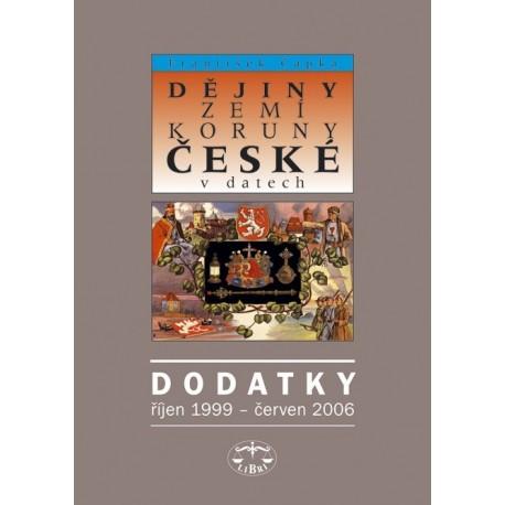 Dějiny zemí Koruny české v datech – Dodatky (listopad 1999 – červen 2006): František Čapka