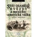 Stát osamělé hvězdy a mexicko-americká válka: Josef Opatrný