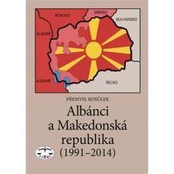 Albánci a Makedonská republika (1991-2014): Přemysl Rosůlek