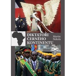 Diktátoři černého kontinentu: Martin Nekola