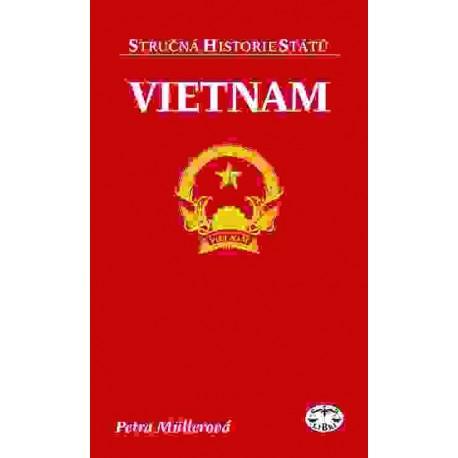 Vietnam (stručná historie států): P. Müllerová