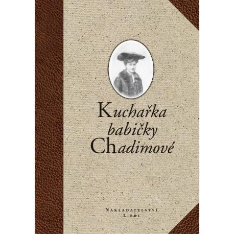 Kuchařka babičky Chadimové: Ivan Chadima