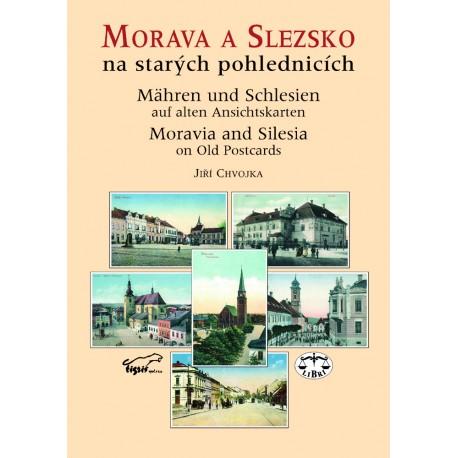 Morava a Slezsko na starých pohlednicích: Jiří Chvojka
