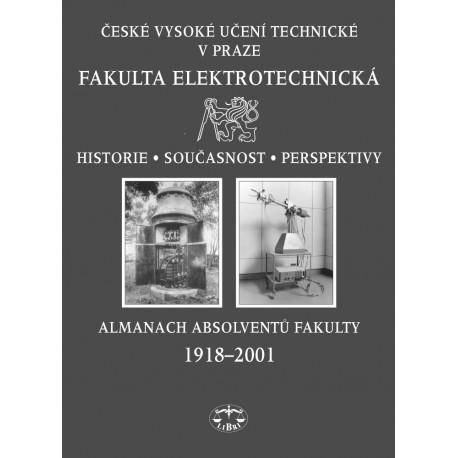 ČVUT v Praze, Fakulta elektrotechnická: Historie, současnost, perspektivy