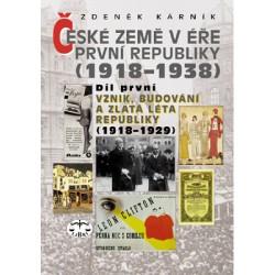 České země v éře První republiky, I. díl (1918-1929): Zdeněk Kárník