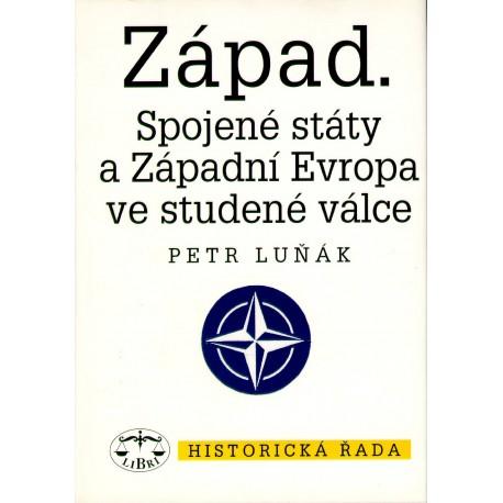 Západ. Spojené státy a Západní Evropa ve studené válce: Petr Luňák