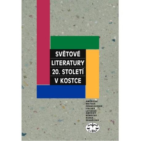 Světové literatury 20. století v kostce: Ivo Pospíšil a kolektiv