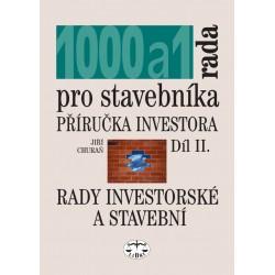 Tisíc + 1 rada pro stavebníka. 2. díl - rady investorské a stavební: Jiří Churaň