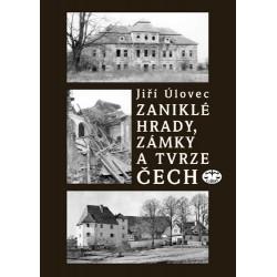 Zaniklé hrady, zámky a tvrze Čech: Jiří Úlovec