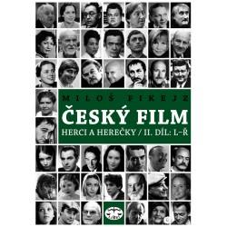Český film: Herci a herečky / II. díl: L–Ř: Miloš Fikejz - DEFEKT - POŠKOZENÉ DESKY