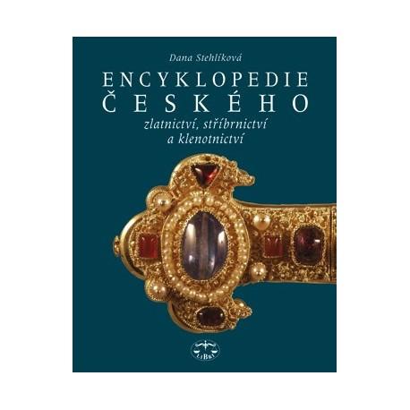 Encyklopedie českého zlatnictví, stříbrnictví a klenotnictví: Dana Stehlíková