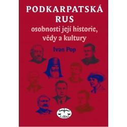 Podkarpatská Rus – osobnosti její historie, vědy a kultury: Ivan Pop - DEFEKT - POŠKOZENÉ DESKY