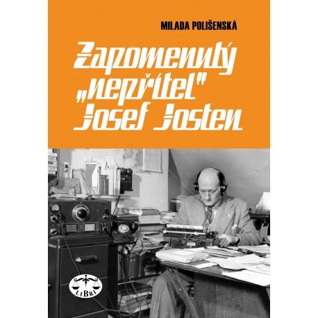 """Zapomenutý """"nepřítel"""" Josef Josten: Milada Polišenská"""