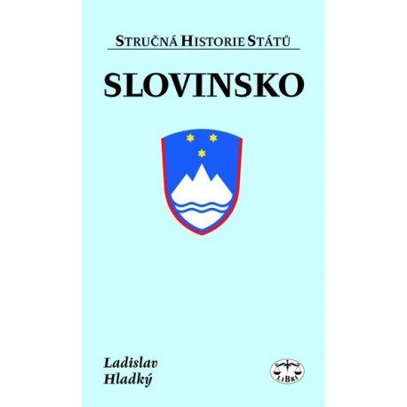 Slovinsko (stručná historie států): Ladislav Hladký