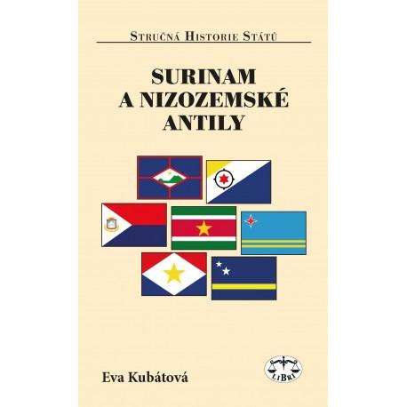 Surinam a Nizozemské Antily (Stručná historie států): Eva Kubátová