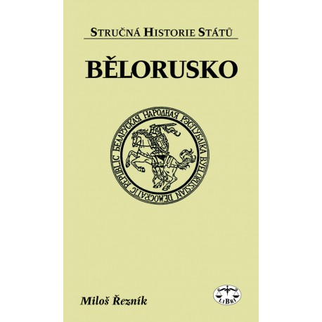 Bělorusko: Miloš Řezník ELEKTRONICKÁ KNIHA