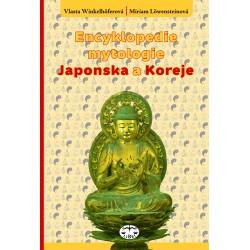 Encyklopedie mytologie Japonska a Koreje: Miriam Löwensteinová, Vlasta Winkelhöferová ELEKTRONICKÁ KNIHA
