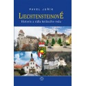 Liechtensteinové. Historie a sídla knížecího rodu: Pavel Juřík