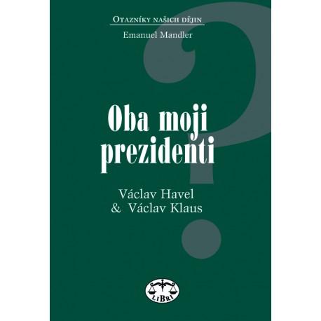 Oba moji prezidenti: Emanuel Mandler ELEKTRONICKÁ KNIHA