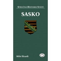 Sasko (stručná historie států): Miloš Řezník ELEKTRONICKÁ KNIHA