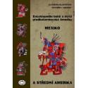 Encyklopedie bohů a mýtů předkolumbovské Ameriky. Mexiko a Střední Amerika: Kateřina Klápšťová, Čestmír J. Krátký - DEFEKT