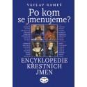 Po kom se jmenujeme? Encyklopedie křestních jmen: Václav Rameš - DEFEKT - POŠKOZENÉ DESKY
