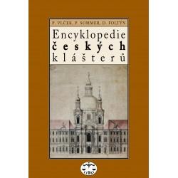 Encyklopedie českých klášterů: Pavel Vlček, Petr Sommer a Dušan Foltýn