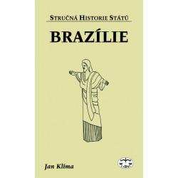 Brazílie (stručná historie států): Jan Klíma