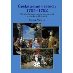 České země v letech 1705–1792. Věk absolutismu, osvícenství, paruk a třírohých klobouků: Roman Vondra E-KNIHA