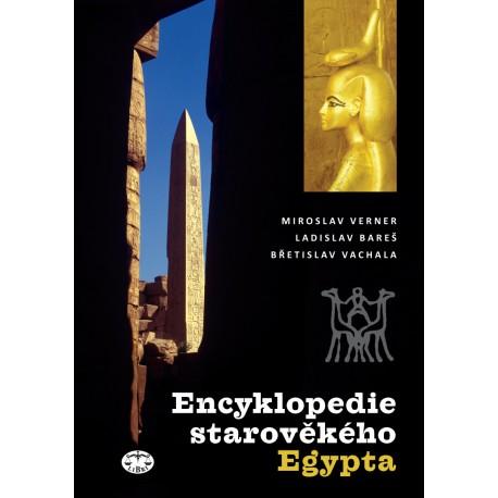 Encyklopedie starověkého Egypta: Miroslav Verner a kolektiv E-KNIHA