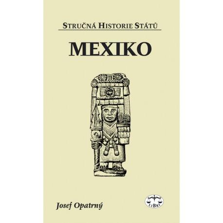 Mexiko: Josef Opatrný E-KNIHA