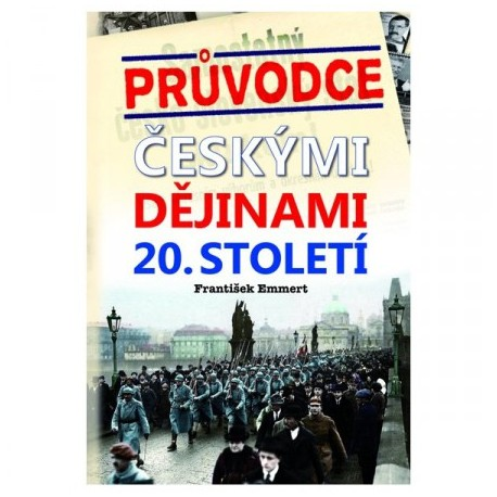 Průvodce českými dějinami 20. století: František Emmert